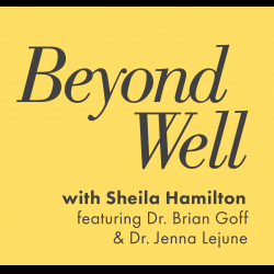 Beyond Well podcast